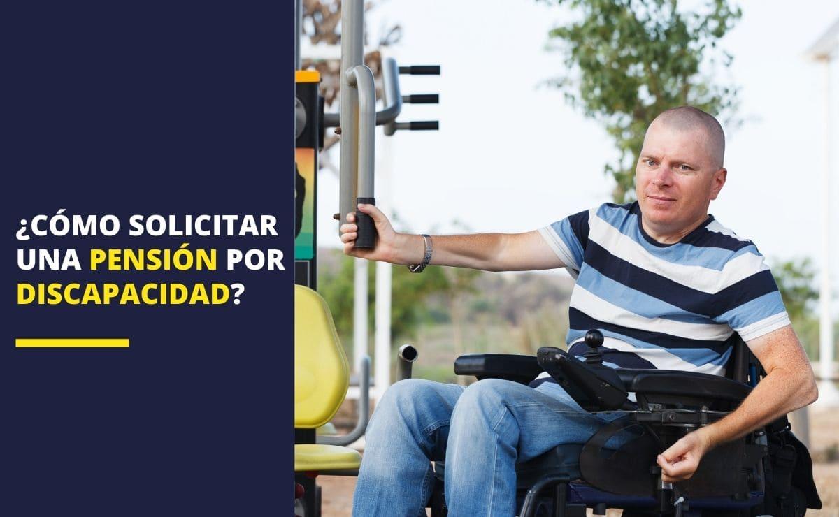 como solicitar pension discapacidad