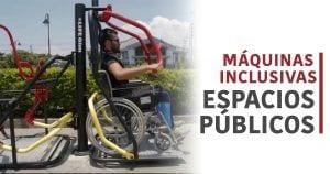 máquinas inclusivas espacios públicos