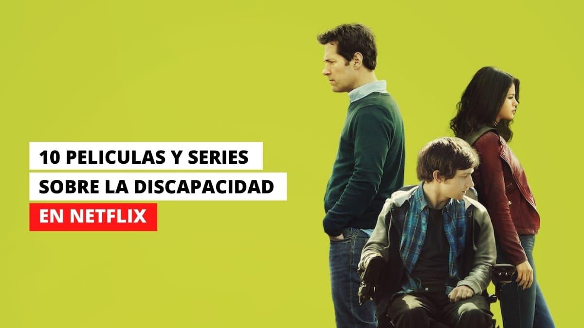 PELICULAS Y SERIES SOBRE LA DISCAPACIDAD en Netflix