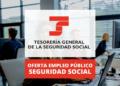 Oferta empleo público Seguridad Social