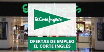 Ofertas de empleo El Corte Inglés