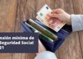 Pensión mínima de la Seguridad Social 2021
