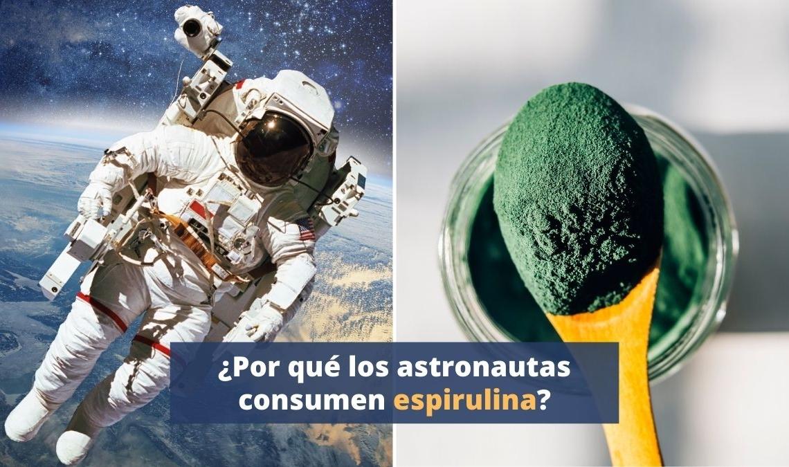 ¿Por qué los astronautas de la NASA toman espirulina?
