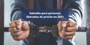 Ayudas parados subsidio personas salidas de prisión 2021