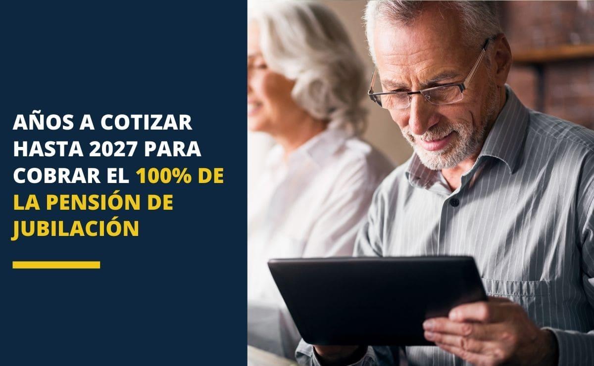 Cotizacion 2027 para cobrar pension jubilacion