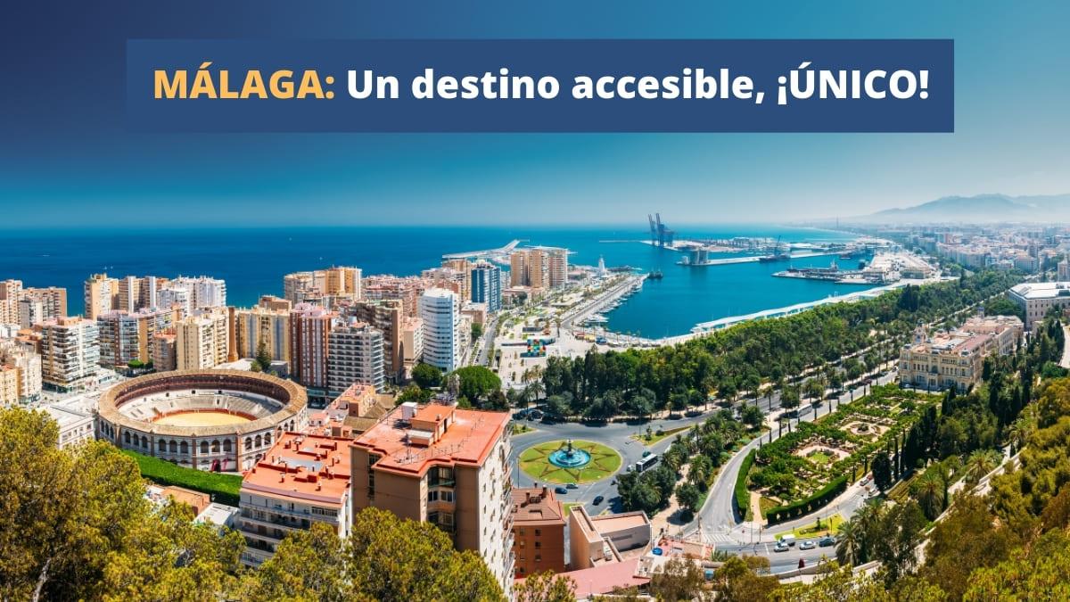 Málaga destino accesible turismo accesible