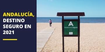 Andalucía, destino seguro 2021