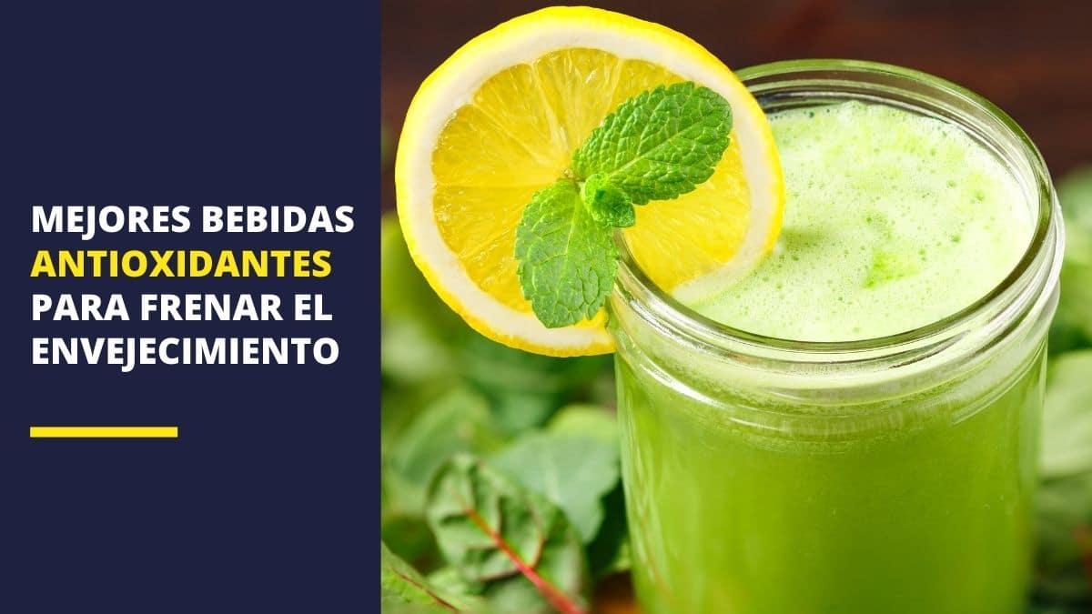 Mejores bebidas antioxidantes para frenar el envejecimiento