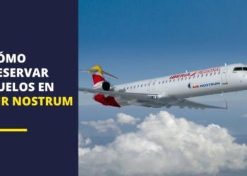Cómo reservar vuelos en Air Nostrum