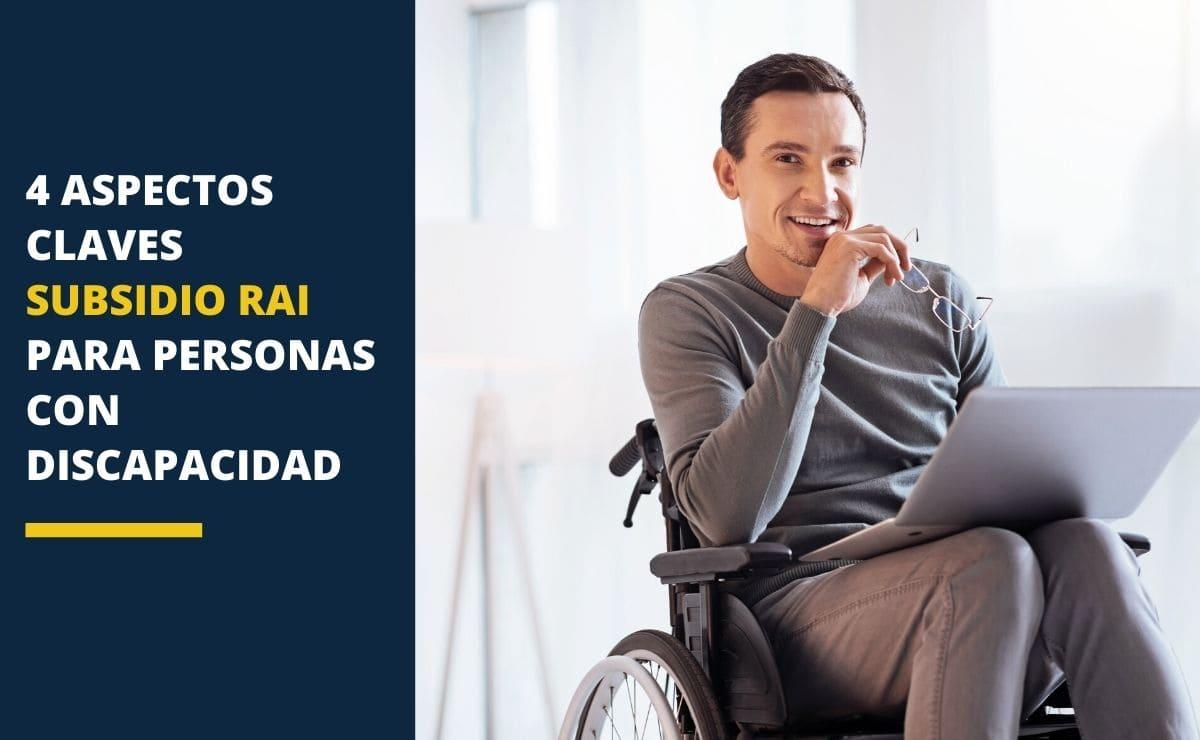 Subsidio RAI personas con discapacidad