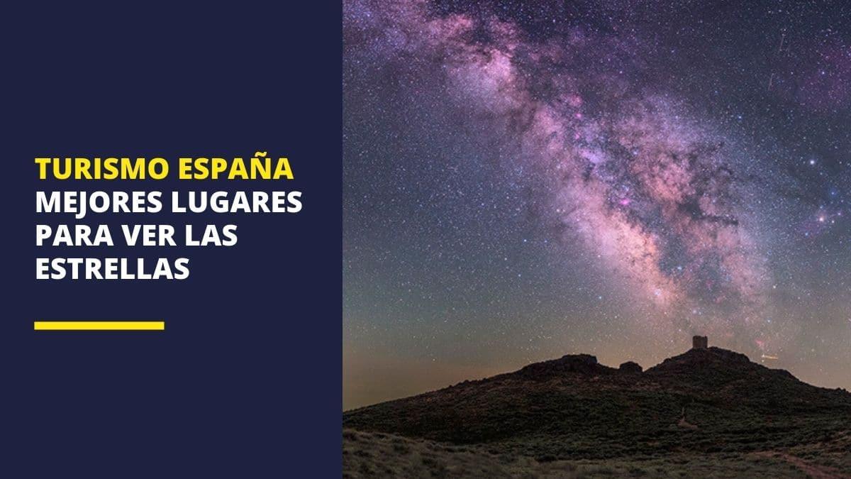 Turismo España | Mejores lugares para ver las estrellas
