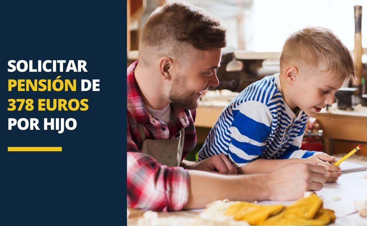pensión de 378 euros por hijo