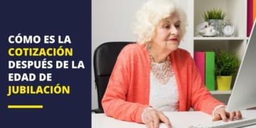Cotización después de la edad de jubilación