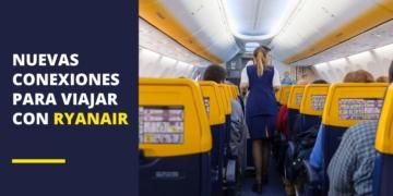 Nuevas conexiones en los vuelos con Ryanair