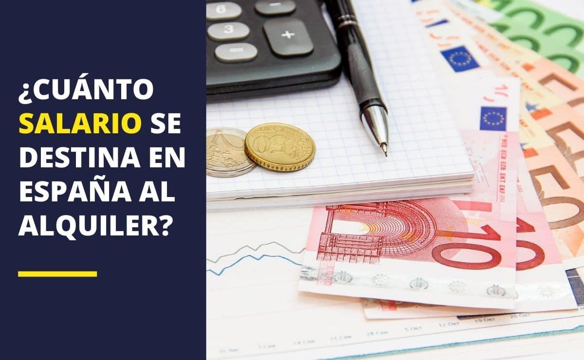 Salario destinado al alquiler en España