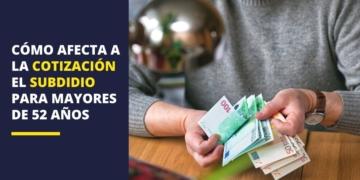 Cotización subsidio mayores 52 años