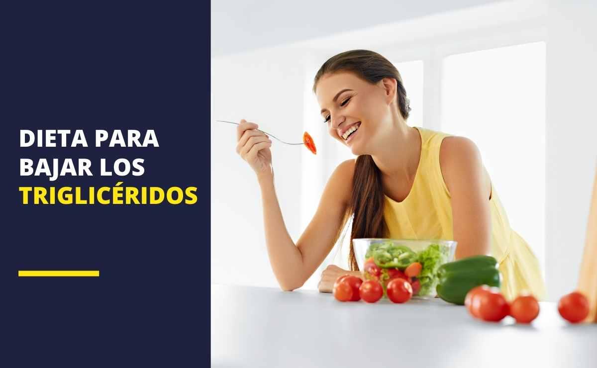 Dieta para bajar los triglicéridos