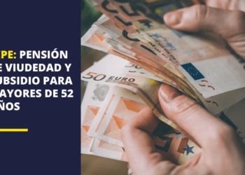 pensión y subsidio mayores 52 año