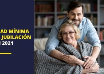 edad mínima de jubilación en España pension pensiones jubilados