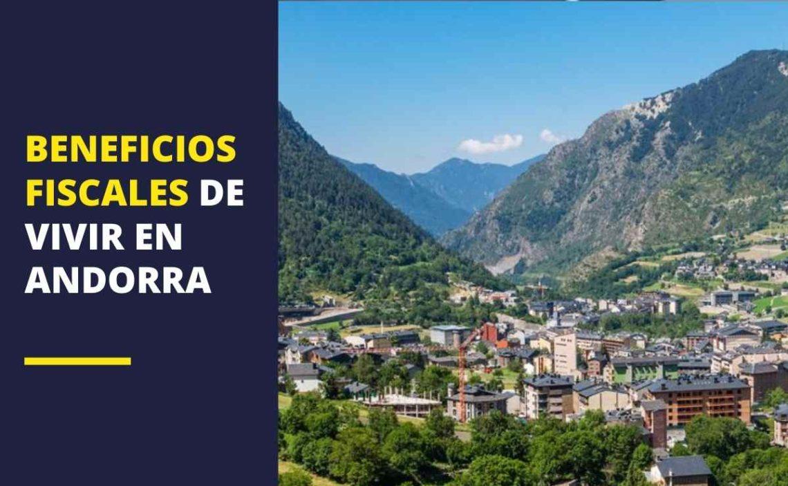 Beneficios Fiscales de vivir en Andorra
