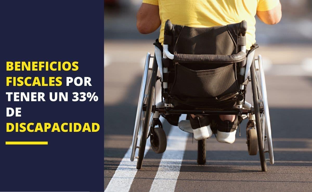 Beneficios fiscales 33% discapacidad
