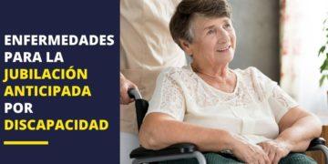 jubilación anticipada discapacidad