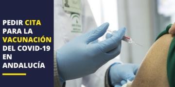 Vacuna Covid-19 Andalucía cita