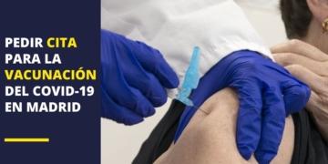 vacuna Covid-19 cita Madrid