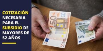 cotización subsidio para mayores de 52 años