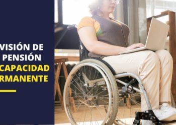 revisión incapacidad permanente pensión