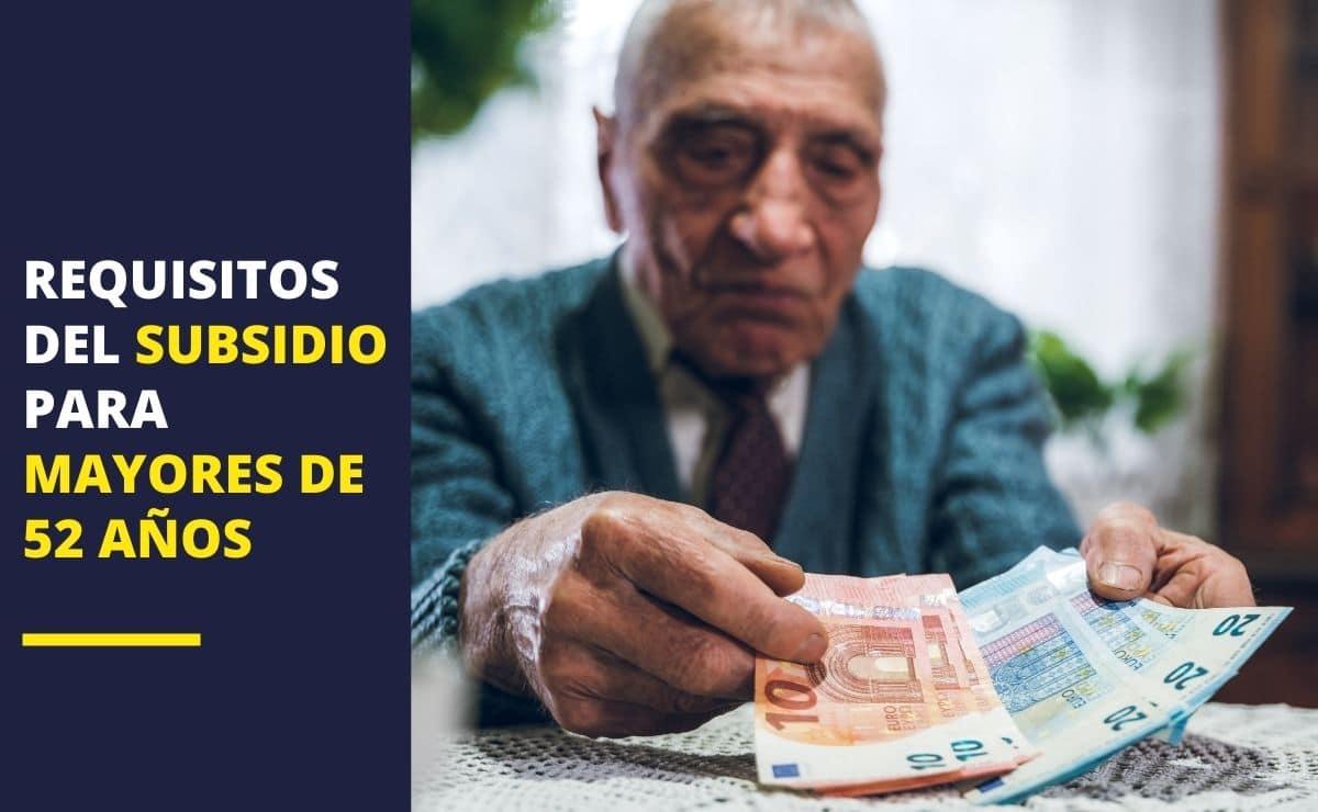 Subsidio personas mayores 52 años
