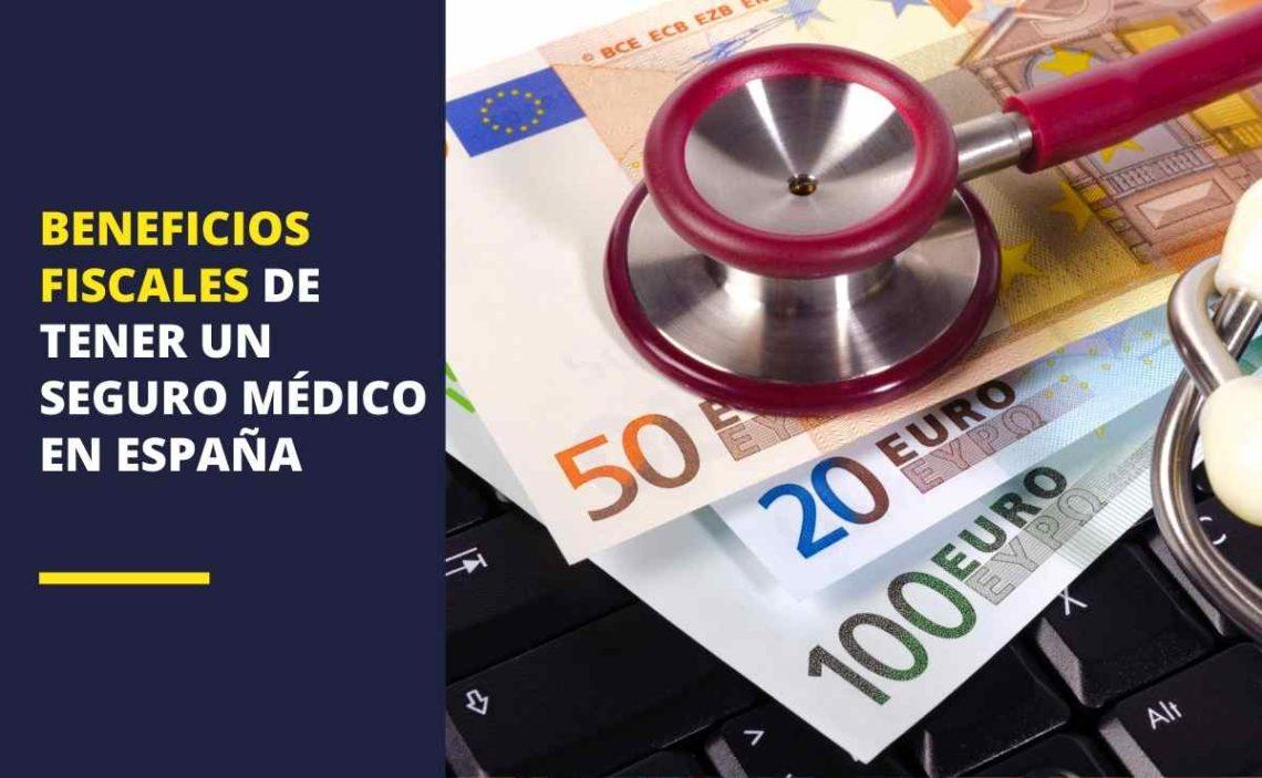 Beneficios fiscales de tener un seguro médico en España 2021