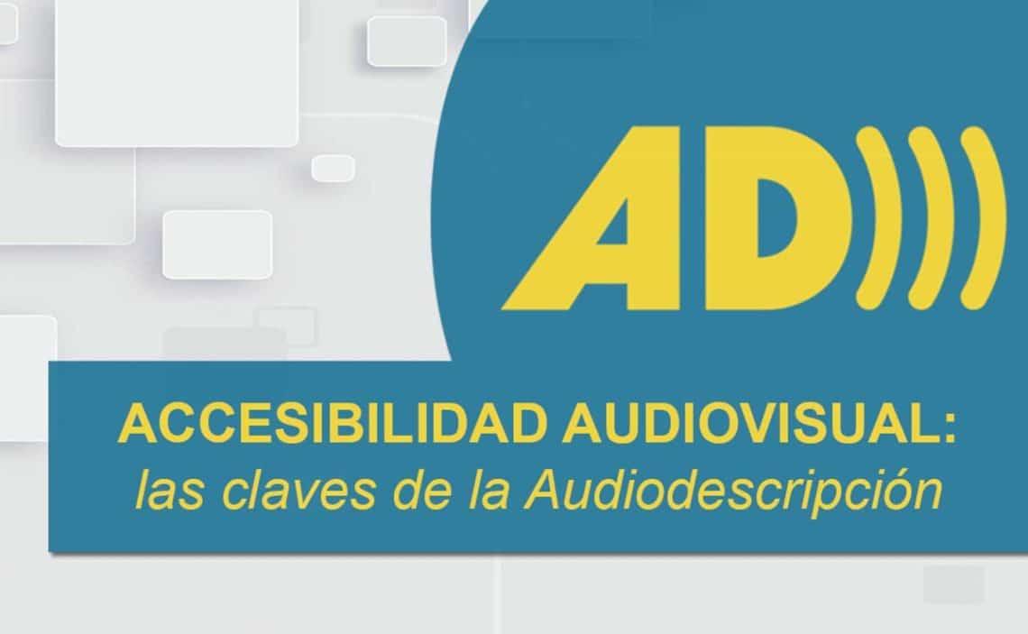 Curso accesibilidad audivisual claves audiodescripcion curso 2021 cesya
