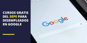Cursos gratis del SEPE en Google para desempleados