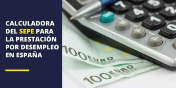 Calculadora del SEPE para calcular la prestación por desempleo en España