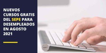 Cursos gratis del SEPE para desempleados en agosto de 2021