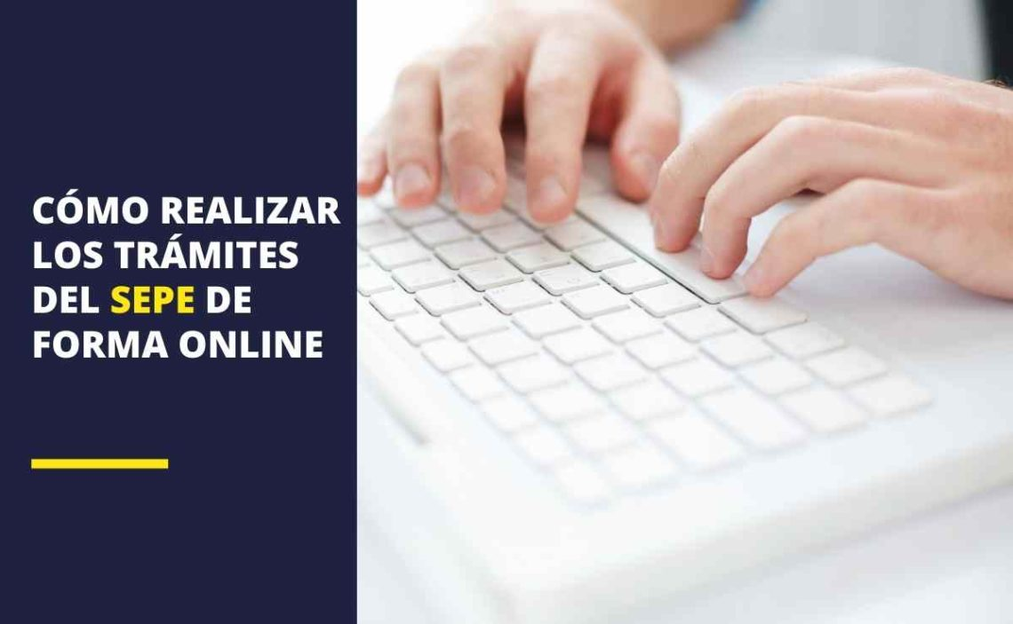 Cómo realizar los trámites del SEPE de forma online