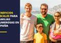 Beneficios fiscales para familias numerosas en España
