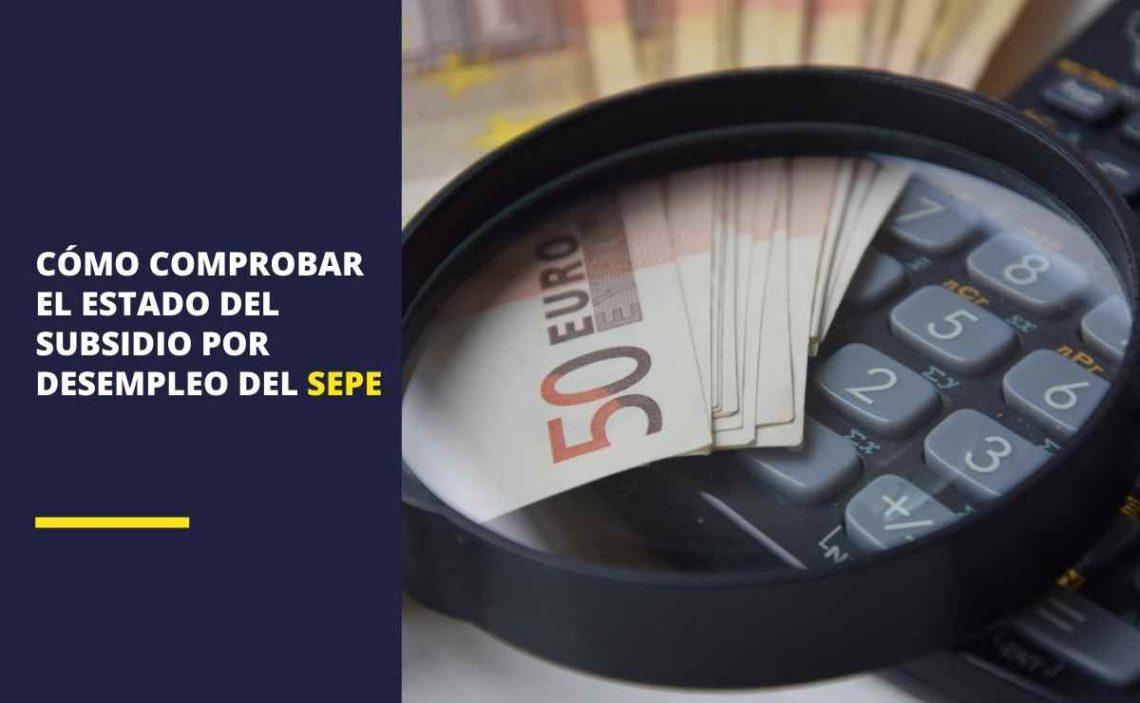 SEPE: Cómo comprobar el estado de subsidio por desempleo