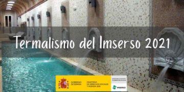 Termalismo del Imserso 2021 en España