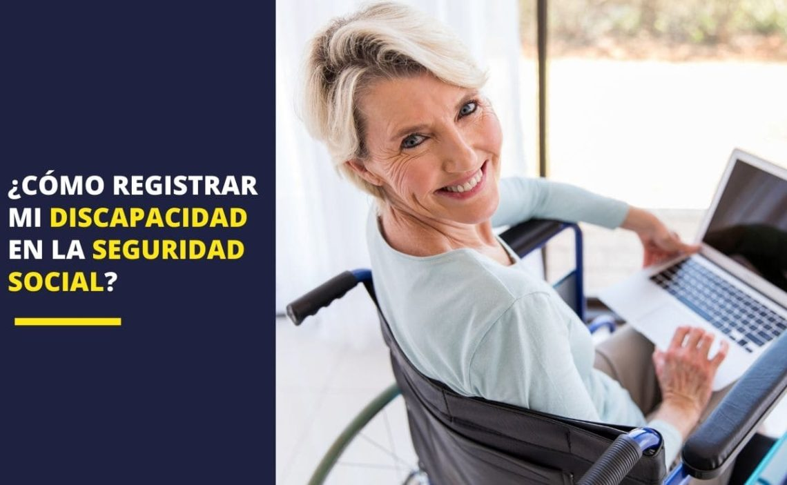 registrar discapacidad Seguridad Social INSS